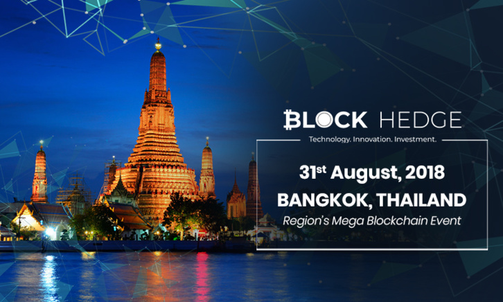 Block Hedge Brings You South-East Asia's Mega Blockchain Event in Thailand