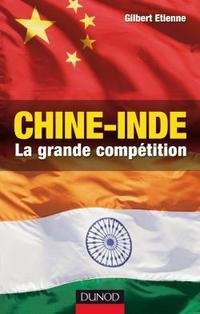 Chine-Inde : la grande compétition