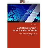 La stratégie bancaire: entre équité et efficience