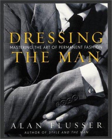 Les fondamentaux de l'élégance masculine (Partie 2)