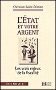 L'état de votre argent - Christian Saint-Etienne