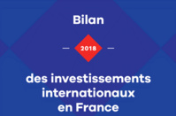 2018 : bilan positif pour les investissements internationaux en France