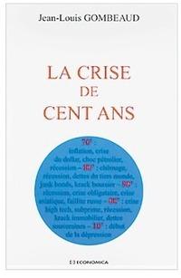 La crise de cent ans