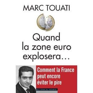 Quand la zone euro explosera...