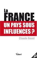 La France un pays sous influences ?