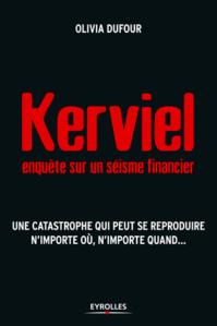 Kerviel : enquête sur un séisme financier