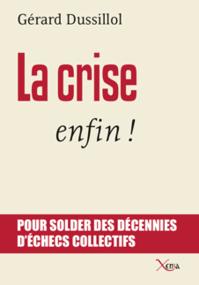 La crise, enfin !