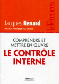 Comprendre et mettre en oeuvre le contrôle interne