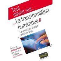 Tout savoir sur... La transformation numérique