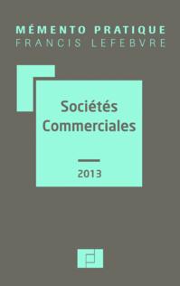 Mémento Sociétés commerciales 2013