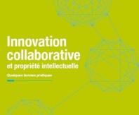 Innovation collaborative et propriété intellectuelle