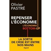 Repenser l'économie - l'économie bottom-up