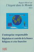 Rapport moral sur l'argent dans le monde 2013 - L'Entreprise responsable