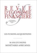 Revue d'économie financières n°110 - juin 2013 - LES FUSIONS-ACQUISITIONS