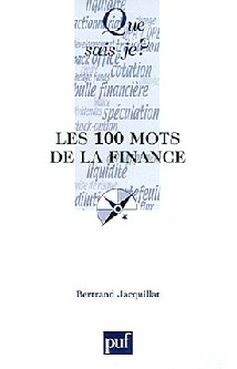 Les 100 mots de la finance : 1re édition