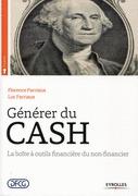 Générer du cash - La boîte à outils financière du non-financier