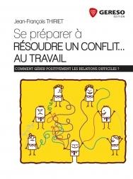 Se préparer à résoudre un conflit... au travail