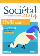 Sociétal 2014 - France : la fin du déni ?