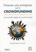 Financer une entreprise par le crowdfunding - Les nouvelles règles du crowdinvesting