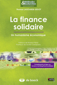 La finance solidaire - Un humanisme économique