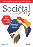 SOCIETAL 2015 - L'Etat providence à bout de souffle ? Institut de l'Entreprise