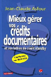 Mieux gérer vos crédits documentaires et vos lettres de crédit standby