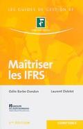 Maîtriser les IFRS - 3e édition