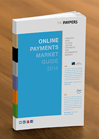 Online Payments Market Guide 2014 – insights in payments and ecommerce