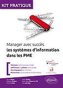 Manager avec succès les systèmes d'information dans les PME