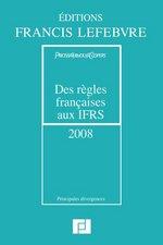 Des règles françaises aux IFRS