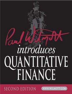Paul Wilmott Introduces Quantitative Finance, 2nd Edition