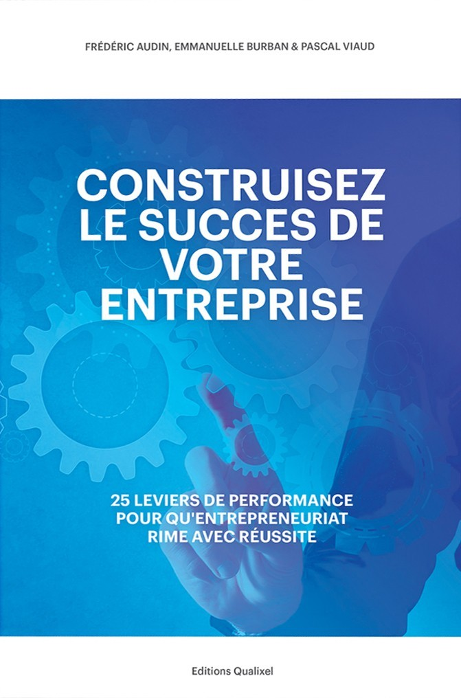 Construisez le succès de votre entreprise