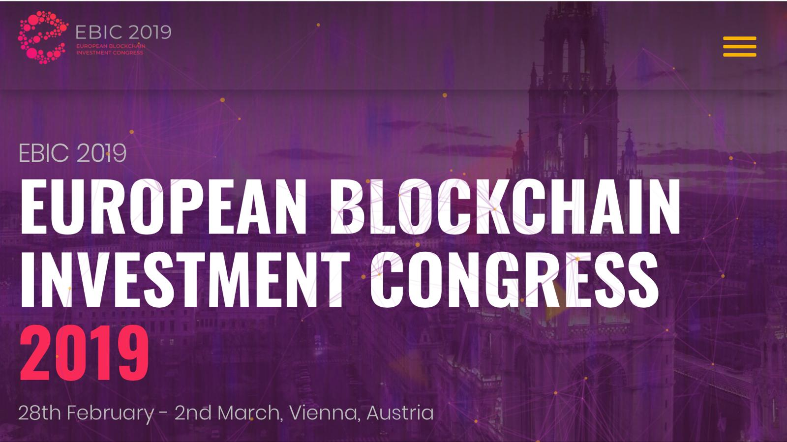 European Blockchain Investment Congress 2019 Bringing Industry Professionals, Investors and Startups Together in Vienna