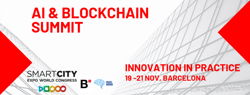AI & BLOCKCHAIN SUMMIT - THE BIGGEST CONFERENCE VENUE OF 2019 AS A PART OF SMART CITY WORLD CONGRESS IN BARCELONA