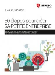 50 étapes pour créer sa petite entreprise