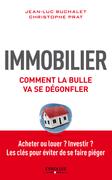 Immobilier - Comment la bulle va se dégongler
