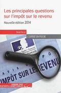Les principales questions sur l'impôt sur le revenu - Edition 2014