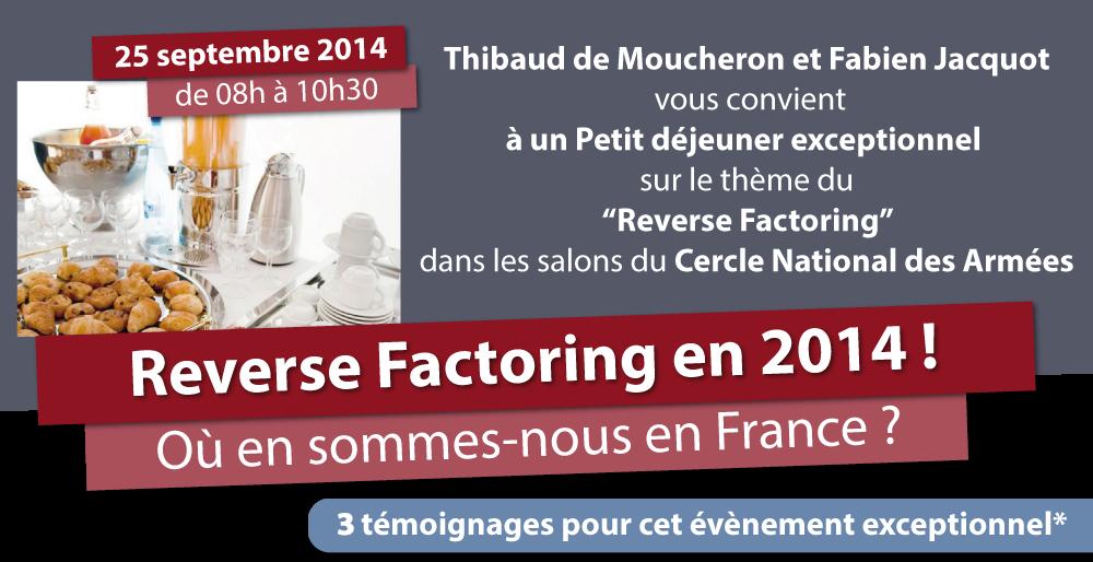 25 septembre 2014 (Paris) | Reverse factoring en 2014 ! Où en sommes-nous en France ?