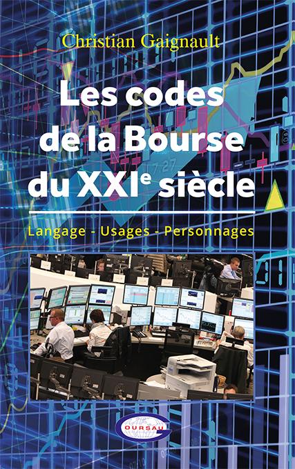 Les codes de la Bourse du XXIe siècle