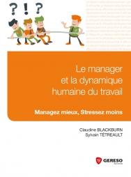 Le manager et la dynamique humaine du travail