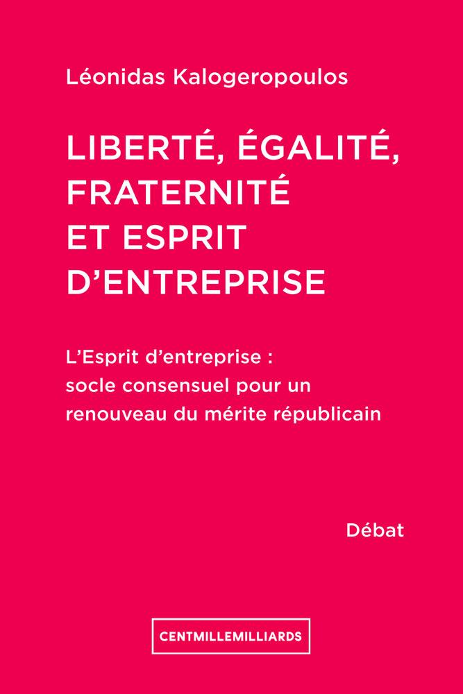 Liberté, égalité, fraternité et esprit d'entreprise