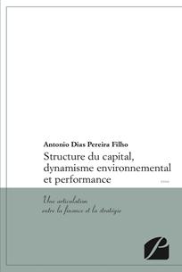 Structure du capital, dynamisme environnemental et performance