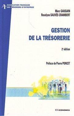 Gestion de la trésorerie (Coll. AFTE, 2° Ed.)