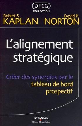 L'alignement stratégique - Robert S. Kaplan , David P. Norton