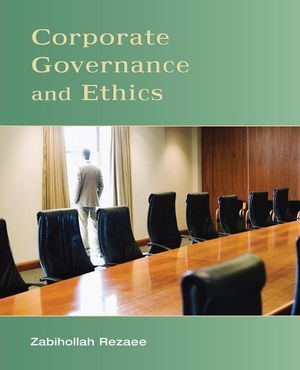 Corporate Governance and Ethics, 1st Edition