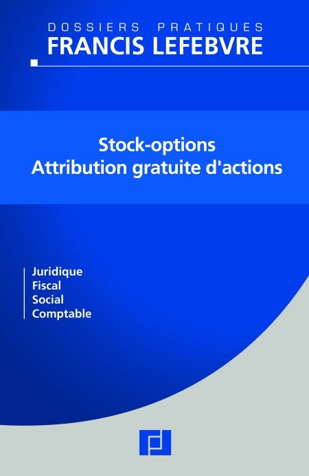 Stock-options – Attribution gratuite d'actions