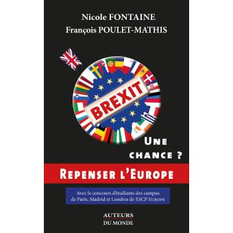 Brexit, une chance ? Repenser l'Europe