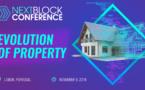 "On 9 November, 2018 Lisbon, Portugal will host NEXT BLOCK Conference ""Evolution Of Property"""