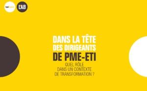 Dans la tête des dirigeants de PME-ETI : quel rôle dans un contexte de transformation ?