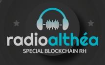Radio Althéa : spéciale blockchain RH